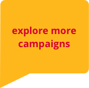 Explore More Campaigns
